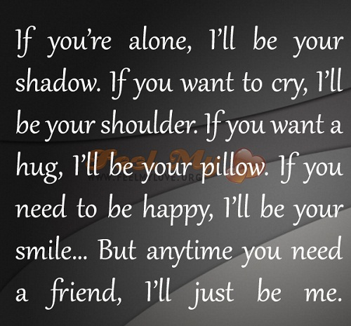 I'll be your Shadow Love Quotes for Her