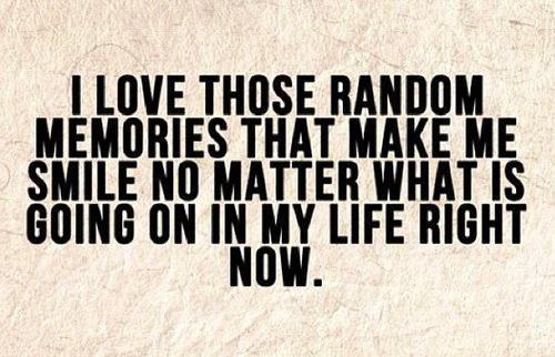Random Memories Lovely Quotes