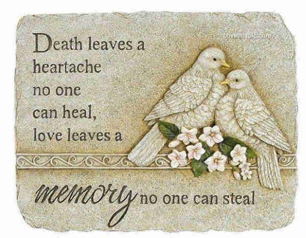 A family quotes about the depth of loss of a dead loved one.