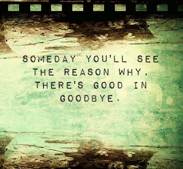 Sad Goodbye Quotes: 33 Inspirational And Funny Farewell Quotes