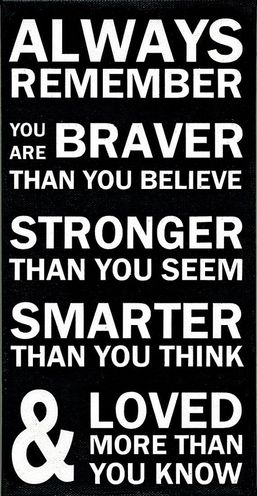 You Are Braver Graduation Quotes