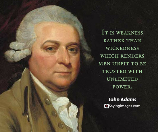 john adams quotes weakness