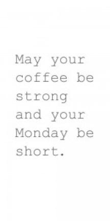 Monday Quotes 2