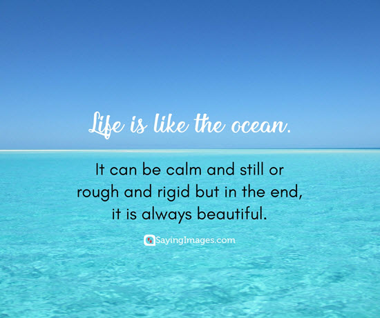 life is like the ocean quotes