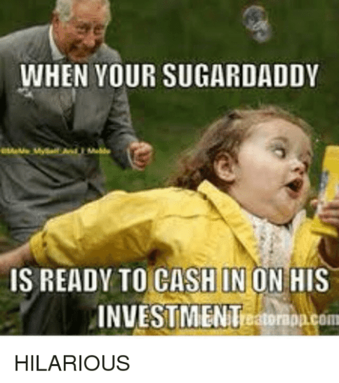 15 Sugar Daddy Memes That Are Too Funny Not To Share Word Porn