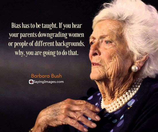barbara bush bias quotes