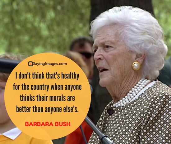 barbara bush morals quotes
