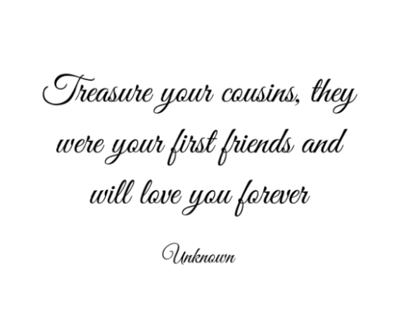 40 Best Cousin Quotes And Sayings Youll Love Word Porn Quotes
