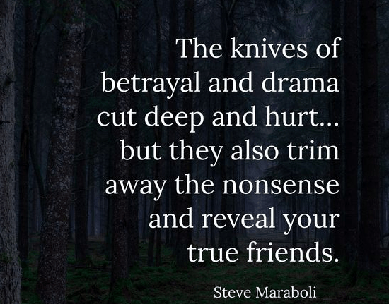betrayal quotes betray drama