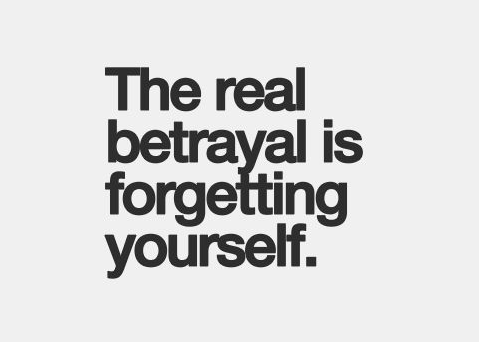 betrayal quotes forget