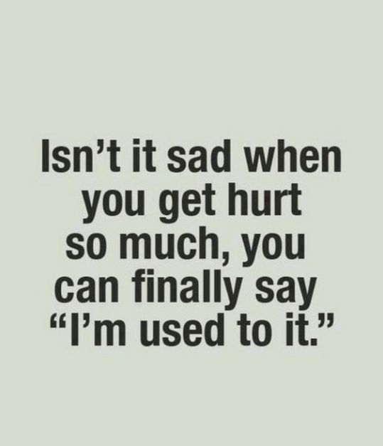70 Hurt Quotes And Being Hurt Sayings With Images Word Porn Quotes