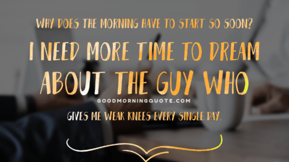 61 Sweet Romantic Good Morning Quotes For Him Word Porn Quotes