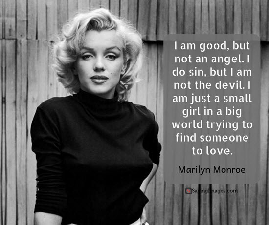 Marilyn Monroe Quotes About Love. QuotesGram |Marilyn Monroe Quotes And Sayings About Love