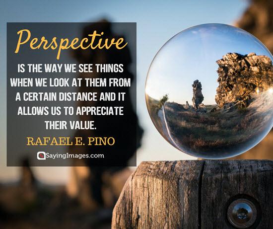 rafael pino perspective quotes