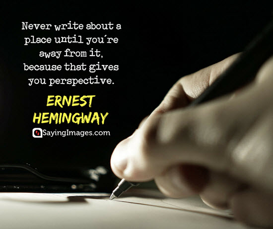 ernest hemingway perspective quotes