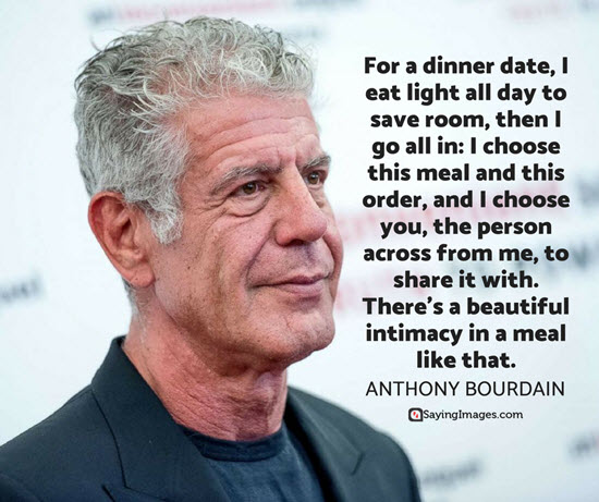 dinner date quotes anthony bourdain