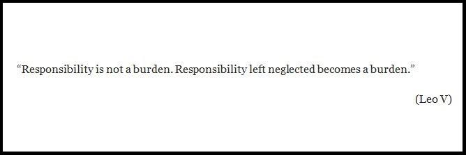 Leo V quote on Responsibility