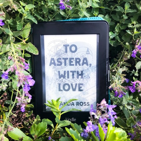 To Astera, With Love, Amanda Ross