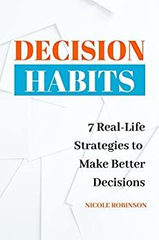 Decision Habits - Nicole Robinson