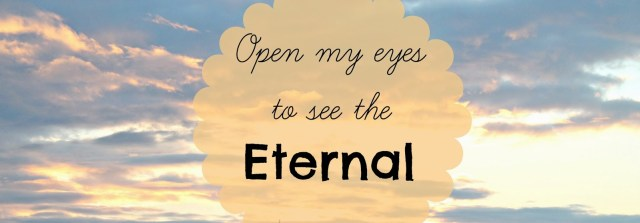 see the eternal
