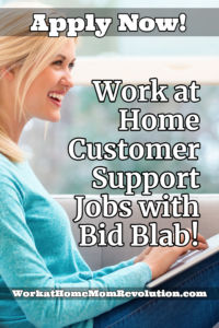 Work at Home Customer Support Jobs with Bid Blab