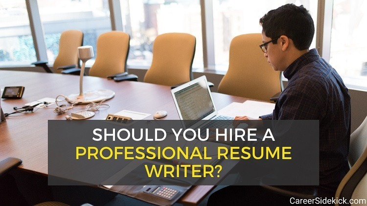 Should you hire a resume writer - when and why it makes sense