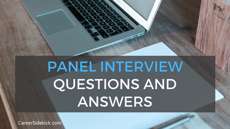 Common Panel Interview Questions and Answers