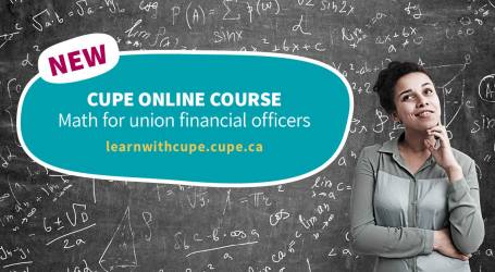New CUPE online course: math for union financial officers