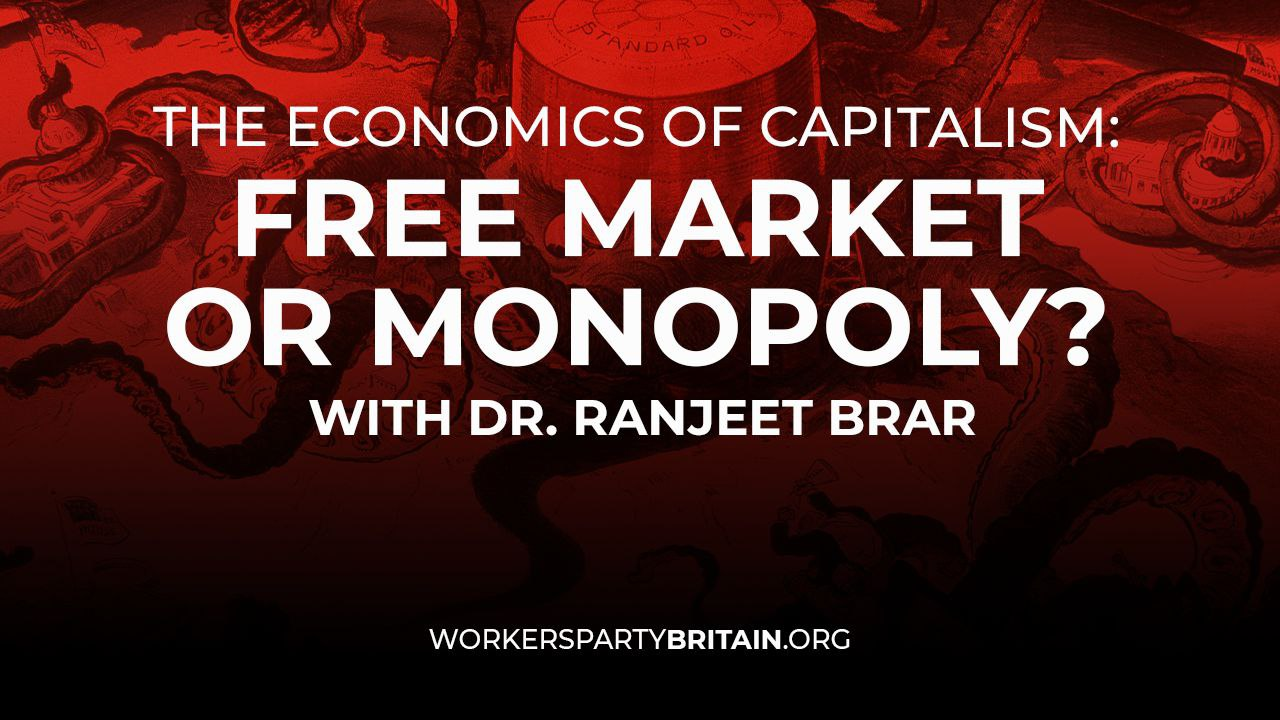 WPM meeting Free Market or Monopoly? with Dr Ranjeet Brar