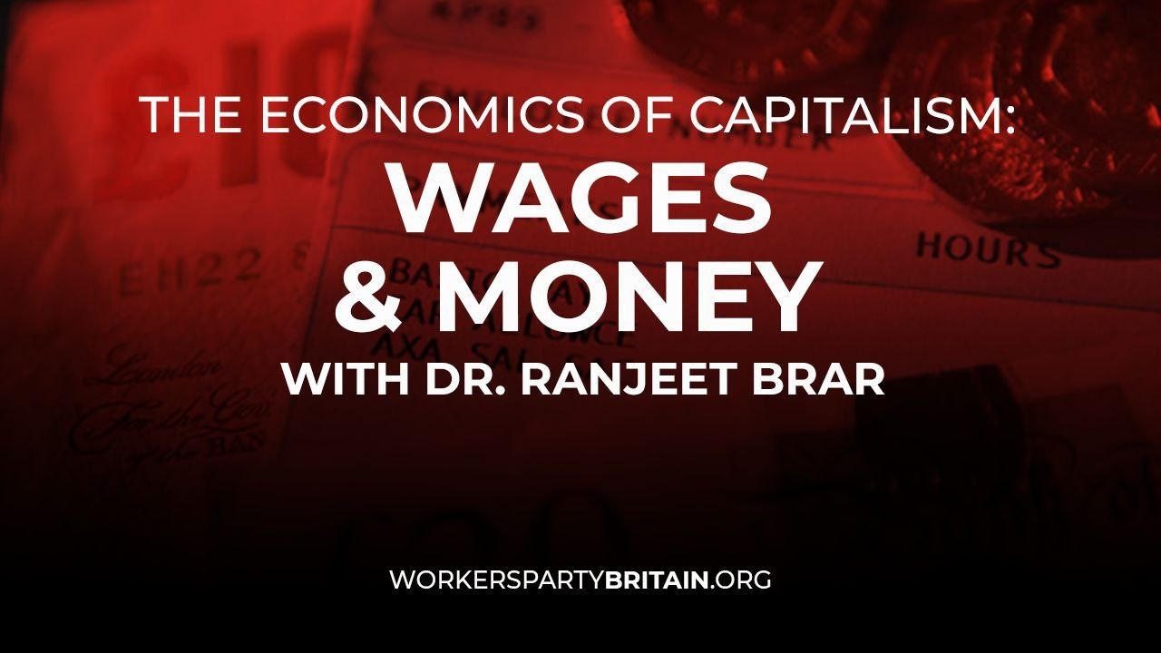 WPM meeting Wages and Money with Dr Ranjeet Brar