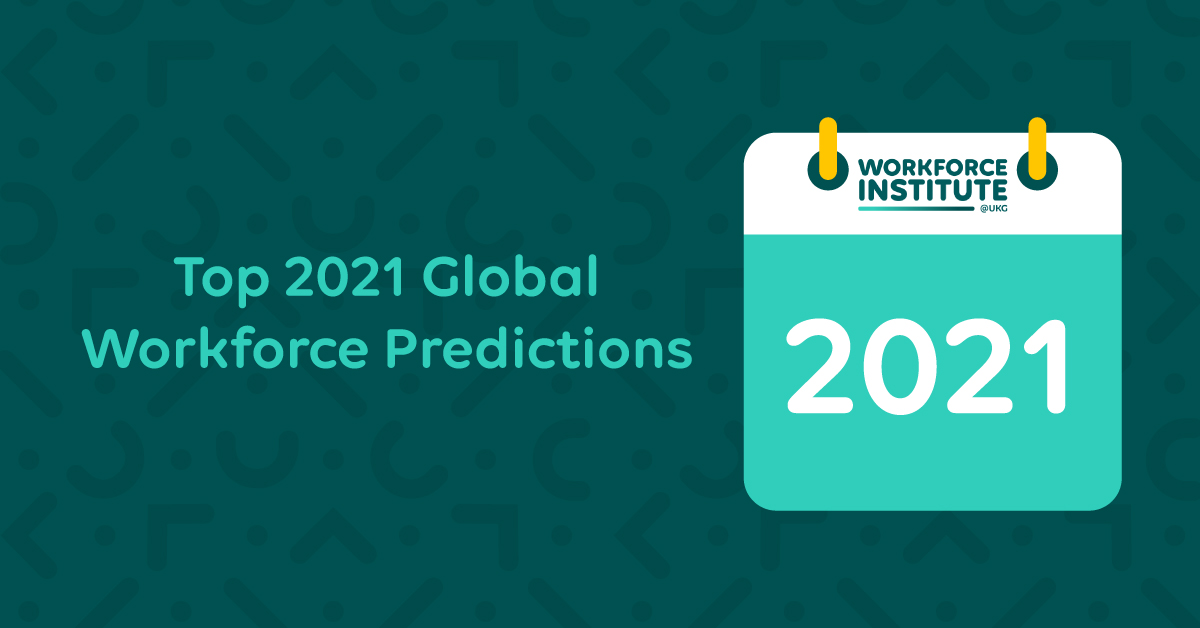 Our 2021 Annual Workplace Predictions