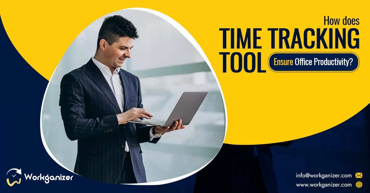 How Does Time Tracking Tool Ensure Office Productivity