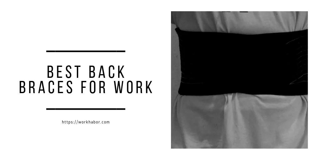 Best Back Braces For Work