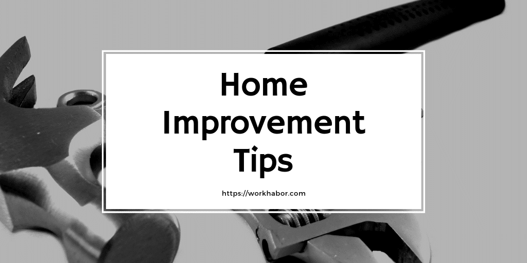 Home Improvement Tips For First Time Home Owners