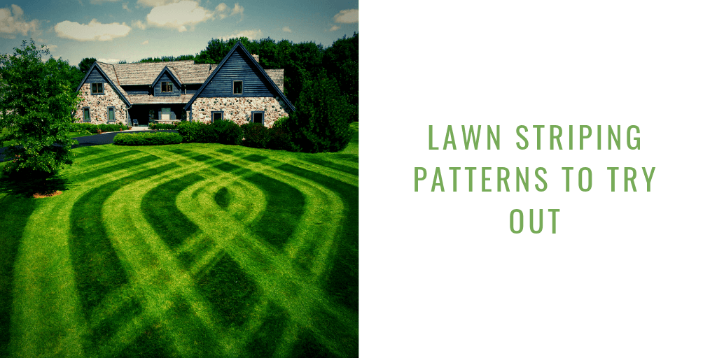 Lawn Striping Patterns