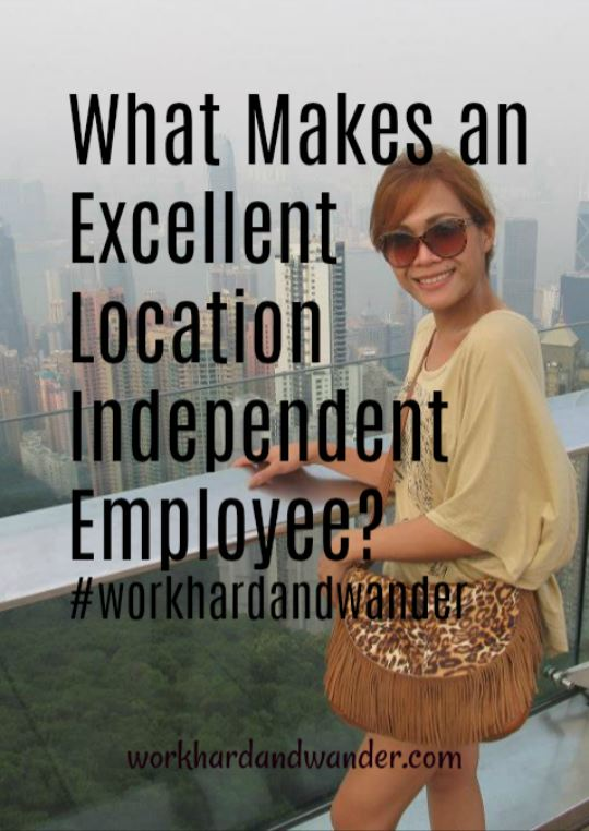 What Makes an Excellent Location Independent Employee?