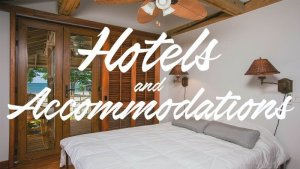 hotels and accommodations