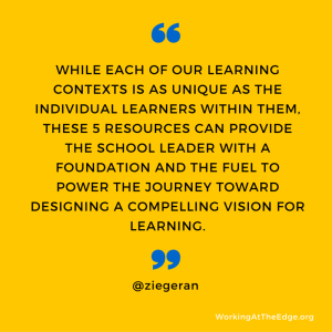 <i>Do we have a crisis of vision?</i>  5 resources to help define a compelling vision for learning