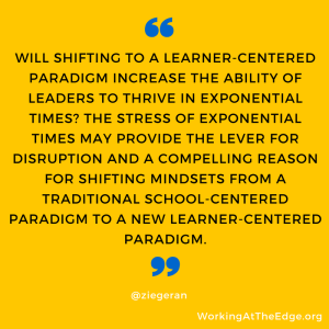 Learner-centered Leadership in Exponential Times