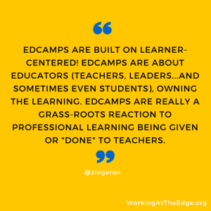 Edcamps and the Learner-Centered Paradigm