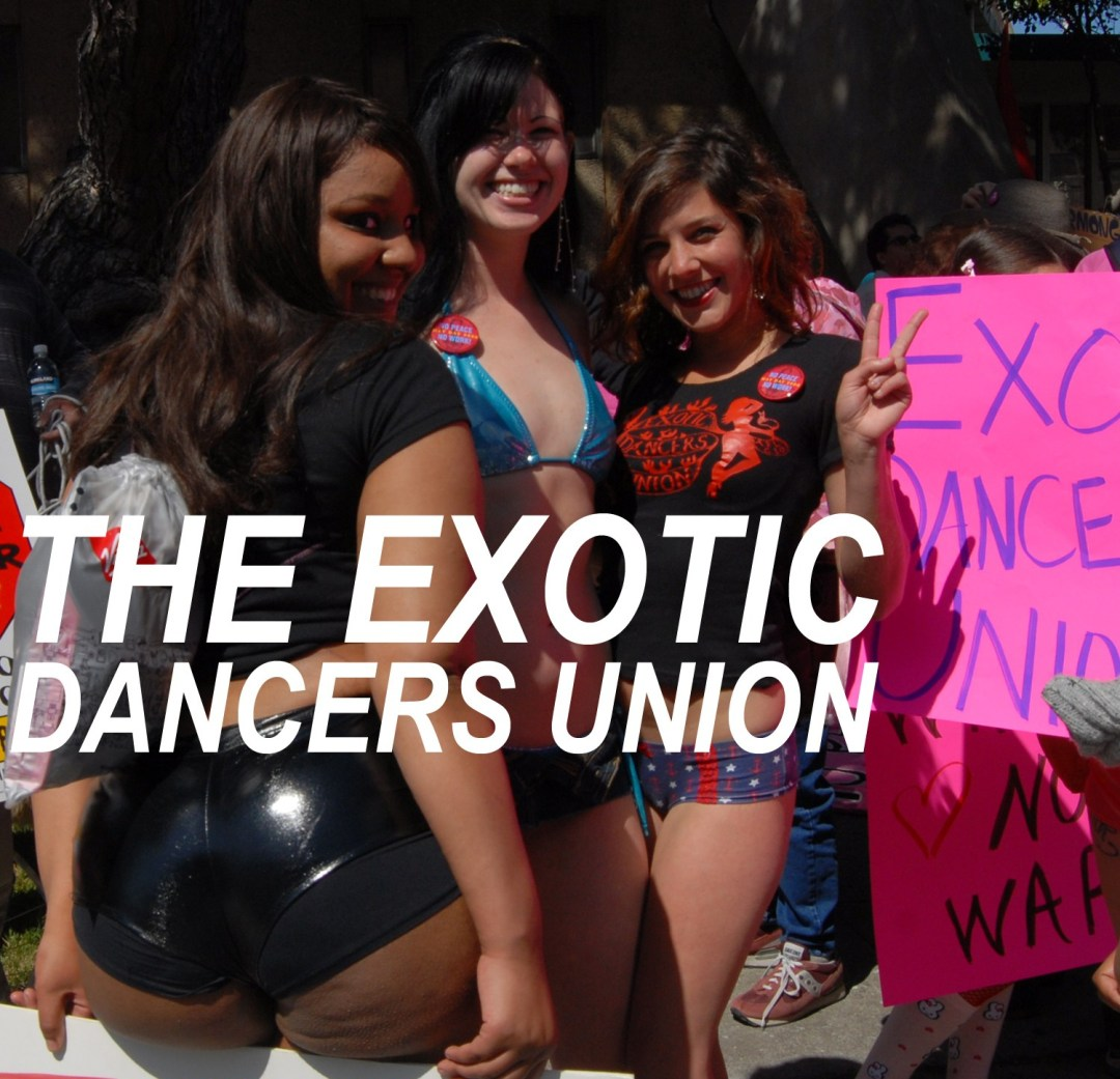 Exotic Dancers Union members, May Day 2008