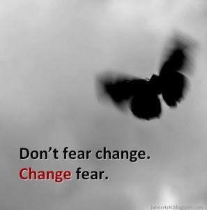 Change Fear Make Money