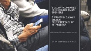 5 Firmen in Galway suchen deutschsprachige Mitarbeiter