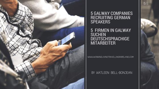 5 Galway Companies recruiting German Speakers