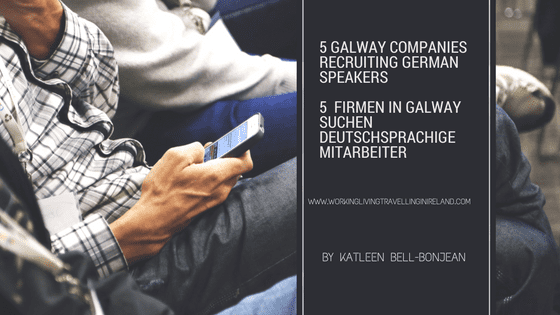 5 Galway Companies recruiting German Speakers