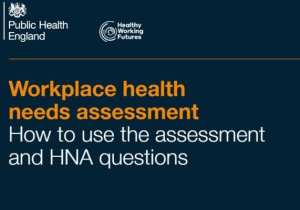 Workplace Health Needs Assessment
