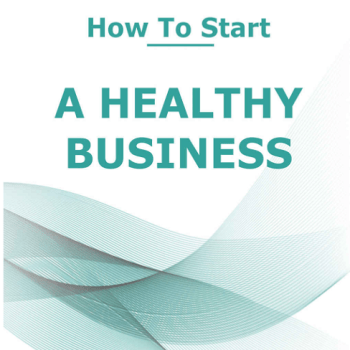 Front Cover of Book by Jane Coombs, How to Start a Healthy Business.