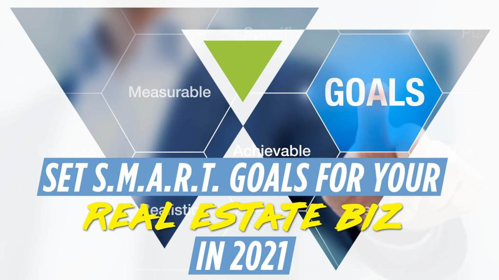 S.M.A.R.T Real Estate Goals