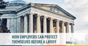 layoffs, fired, termination, cutbacks, employee protection