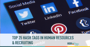 Top 25 List of Twitter Hashtags for Human Resources & HR